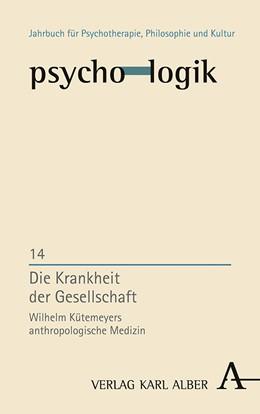 Abbildung von Hilt | Die Krankheit der Gesellschaft | 1. Auflage | 2020 | 14 | beck-shop.de