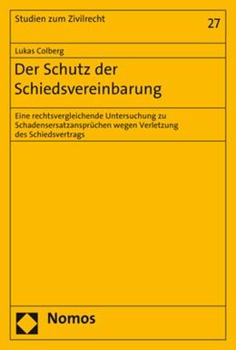 Abbildung von Colberg | Der Schutz der Schiedsvereinbarung | 2019 | Eine rechtsvergleichende Unter... | 27