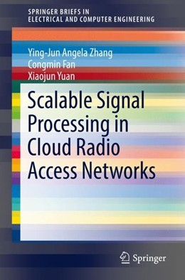 Abbildung von Zhang / Fan / Yuan | Scalable Signal Processing in Cloud Radio Access Networks | 1st ed. 2019 | 2019