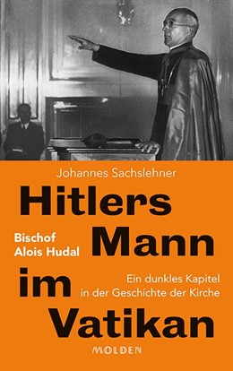 Abbildung von Sachslehner | Hitlers Mann im Vatikan | 1. Auflage | 2019 | beck-shop.de