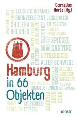 Abbildung von Hartz | Hamburg in 66 Objekten | 1. Auflage | 2019 | beck-shop.de