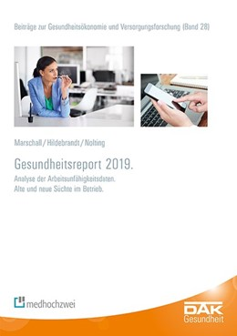 Abbildung von Marschall / Storm / Hildebrandt | DAK-Gesundheitsreport 2019 | 2019 | Analyse der Arbeitsunfähigkeit...
