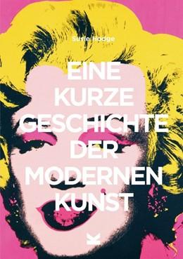 Abbildung von Hodge | Eine kurze Geschichte der modernen Kunst | 1. Auflage | 2019 | beck-shop.de