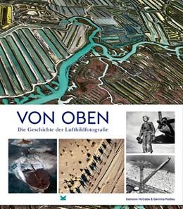 Abbildung von McCabe / Padley | Von oben | 2019 | Die Geschichte der Luftbildfot...