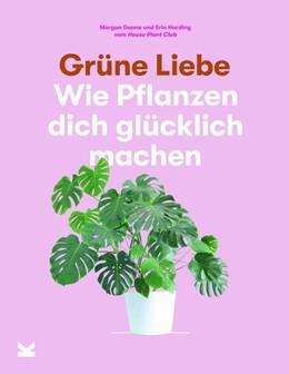 Abbildung von Doane / Harding | Grüne Liebe | 1. Auflage | 2019 | beck-shop.de