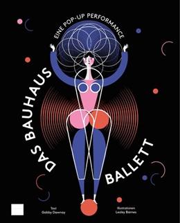 Abbildung von Dawnay | Das Bauhaus-Ballett | 1. Auflage | 2019 | beck-shop.de