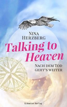 Abbildung von Herzberg | Talking to Heaven | 2019 | Nach dem Tod geht's weiter