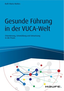 Abbildung von Sarica | Gesunde Führung in der VUKA-Welt | 1. Auflage 2020 | 2020 | Orientierung, Entwicklung und ...
