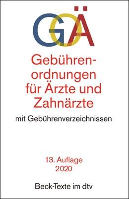 Abbildung von Gebührenordnungen für Ärzte und Zahnärzte: GOÄ | 13., aktualisierte Auflage | 2020 | mit Gebührenverzeichnissen für... | 5551