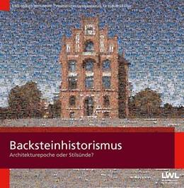 Abbildung von Kulke | Backsteinhistorismus | 1. Auflage | 2019 | beck-shop.de