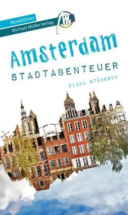 Abbildung von Stanescu / Kröner   Amsterdam Stadtabenteuer Reiseführer Michael Müller Verlag   1. Auflage   2019   beck-shop.de