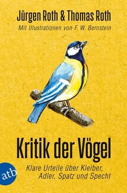 Abbildung von Roth | Kritik der Vögel | 1. Auflage | 2019 | beck-shop.de