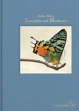 Abbildung von Albus | Sonnenfalter und Mondmotten | 1. Auflage | 2019 | beck-shop.de