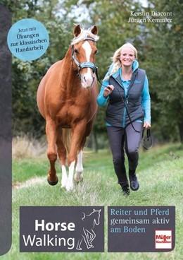 Abbildung von Diacont / Kemmler | Horse Walking | 2019 | Reiter und Pferd gemeinsam akt...