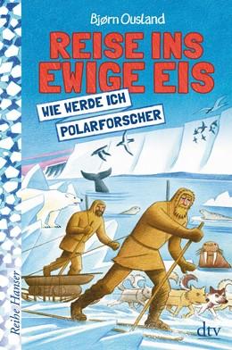 Abbildung von Ousland   Reise ins ewige Eis   1. Auflage   2019   beck-shop.de
