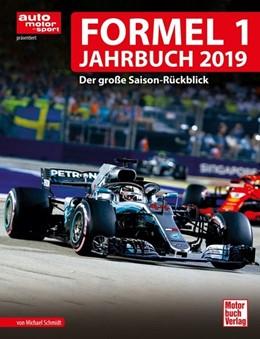 Abbildung von Schmidt | Formel 1-Jahrbuch 2019 | 2019 | Der große Saison-Rückblick