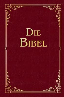 Abbildung von Luther   Die Bibel (Geschenkausgabe, Cabra-Leder)   1. Auflage   2019   beck-shop.de