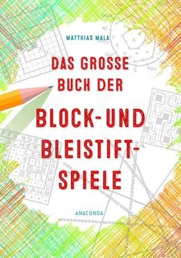 Abbildung von Mala   Das große Buch der Block- und Bleistiftspiele   2019