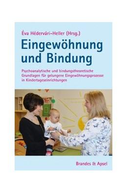 Abbildung von Hédervári-Heller | Eingewöhnung und Bindung | 1. Auflage | 2019 | beck-shop.de