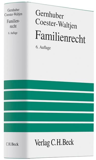 Familienrecht | Gernhuber / Coester-Waltjen | 6., völlig neu bearbeitete Auflage, 2009 | Buch (Cover)