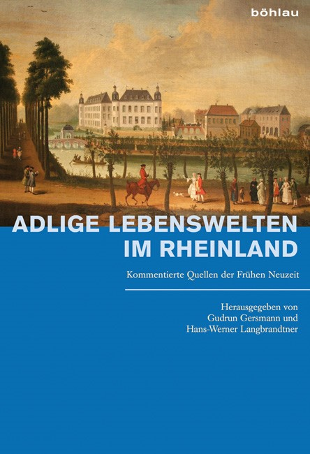 Abbildung von Gersmann / Langbrandtner   Adlige Lebenswelten im Rheinland   2009