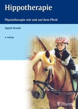Abbildung von Strauß   Hippotherapie   4. völlig überarb. Aufl.   2007   Physiotherapie mit und auf dem...