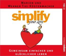 Abbildung von Küstenmacher | Simplify your love | 2007