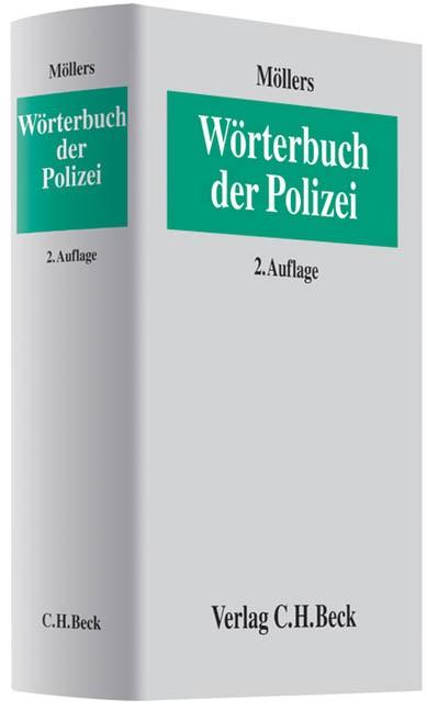 Wörterbuch der Polizei | Möllers | 2., neu bearbeitete und erweiterte Auflage, 2009 | Buch (Cover)