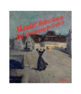 Abbildung von Hoffmann / Grosskopf / Meister | Skandal! Mythos! Moderne!. Die Vereinigung der XI in Berlin | 2019 | Katalog zur Ausstellung im Brö...