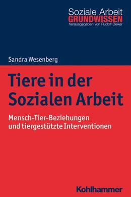 Abbildung von Wesenberg | Tiere in der Sozialen Arbeit | 2019 | Mensch-Tier-Beziehungen und ti...