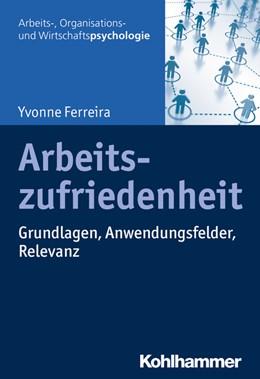 Abbildung von Ferreira | Arbeitszufriedenheit | 2020 | Grundlagen, Anwendungsfelder, ...