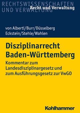 Abbildung von Alberti / Burr | Disziplinarrecht Baden-Württemberg | 1. Auflage | 2020 | beck-shop.de