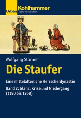 Abbildung von Stürner | Die Staufer | 2020 | Eine mittelalterliche Herrsche...