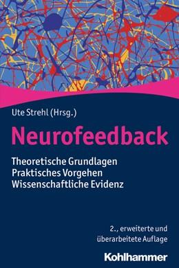 Abbildung von Strehl | Neurofeedback | 2., erweiterte und überarbeitete Auflage | 2020 | Theoretische Grundlagen - Prak...