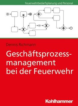 Abbildung von Richmann | Geschäftsprozessmanagement bei der Feuerwehr | 2020
