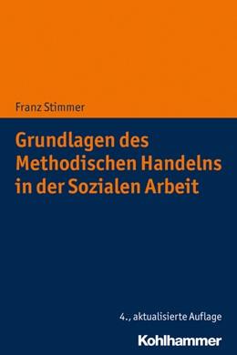 Abbildung von Stimmer   Grundlagen des Methodischen Handelns in der Sozialen Arbeit   4., aktualisierte Auflage   2020