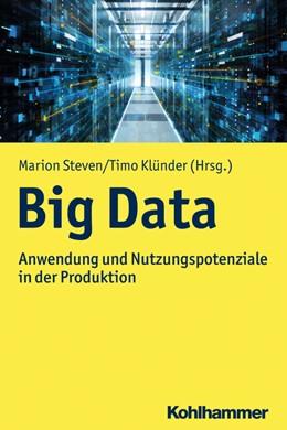 Abbildung von Steven / Klünder   Big Data   2020   Anwendung und Nutzungspotenzia...