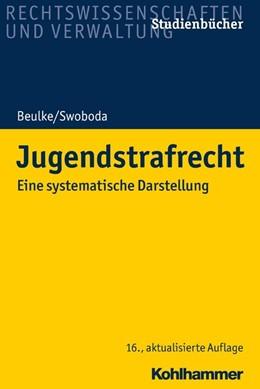 Abbildung von Beulke / Swoboda | Jugendstrafrecht | 16. Auflage | 2020 | beck-shop.de