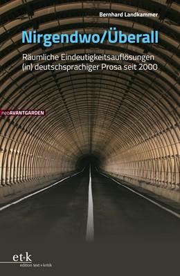 Abbildung von Landkammer / Hanuschek / Friedrich | Nirgendwo / Überall | 2019 | Räumliche Eindeutigkeitsauflös...