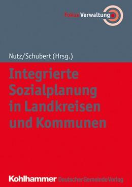 Abbildung von Nutz / Schubert   Integrierte Sozialplanung in Landkreisen und Kommunen   2019