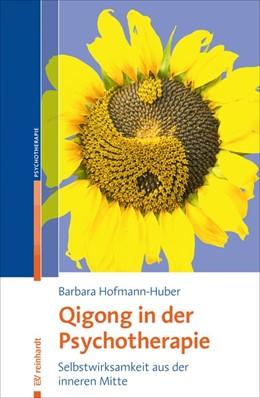 Abbildung von Hofmann-Huber   Qigong in der Psychotherapie   2019   Selbstwirksamkeit aus der inne...