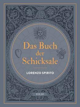 Abbildung von Spirito | Das Buch der Schicksale | 1. Auflage | 2019 | beck-shop.de