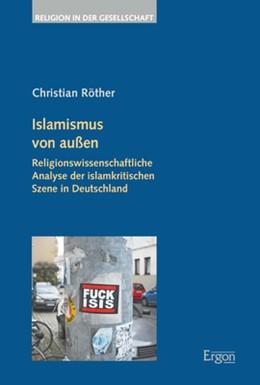 Abbildung von Röther | Islamismus von außen | 1. Auflage | 2019 | beck-shop.de