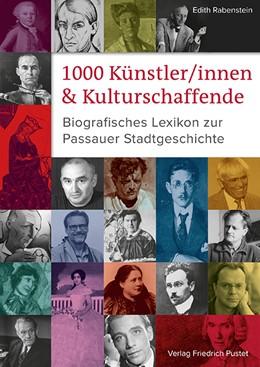 Abbildung von Rabenstein | 1000 Künstler/innen und Kulturschaffende | 1. Auflage | 2019 | beck-shop.de