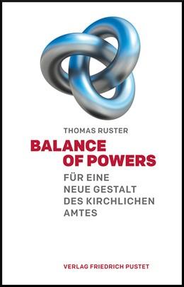 Abbildung von Ruster | Balance of Powers | 1. Auflage | 2019 | beck-shop.de