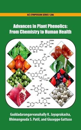 Abbildung von Jayaprakasha / Patil / Gattuso   Advances in Plant Phenolics   2019   From Chemistry to Human Health