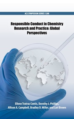 Abbildung von Tratras Contis / Phillips / Campbell / Miller / Brown | Responsible Conduct in Chemistry Research and Practice | 2019 | Global Perspectives