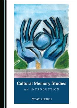 Abbildung von Cultural Memory Studies | 1. Auflage | 2019 | beck-shop.de