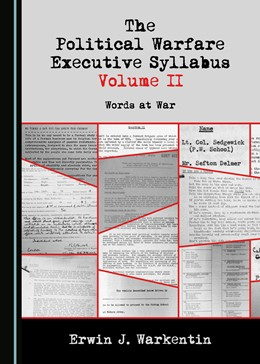 Abbildung von Warkentin | The Political Warfare Executive Syllabus Volume II | 1. Auflage | 2019 | beck-shop.de