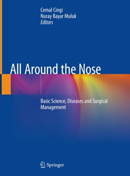 Abbildung von Cingi / Bayar Muluk | All Around the Nose | 1st ed. 2020 | 2019 | Basic Science, Diseases and Su...